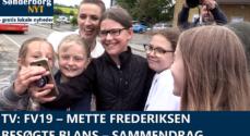 TV: FV19 – Mette Frederiksen besøgte Blans – sammendrag