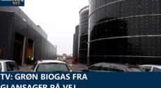 TV: Grøn biogas fra Glansager på vej