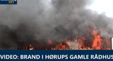 VIDEO: Brand i Hørups gamle rådhus