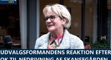 TV: Udvalgsformandens reaktion efter OK til nedrivning af Skansegården