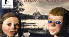 Genforeningen: Se dukketeaterstykket Julia og Rasmus på Knøs' Gård